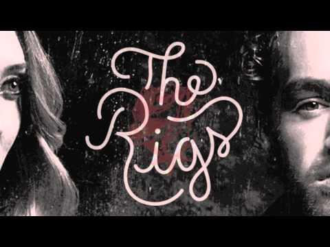 The Rigs - A Broken Heart Still Beats (Audio)