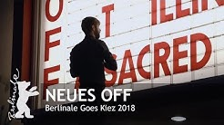 Berlinale Goes Kiez 2018   Neues Off