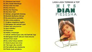 Dian Piesesha Full Album 24 Lagu Top Hits Nostalgia Kenangan