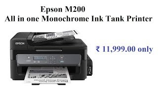 Epson M200 all in one monochrome ink tank printer reviews