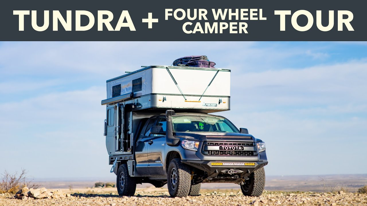 Tundra Four Wheel Camper Tour