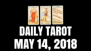 Daily Tarot Reading for May 14, 2018 | Magnetic Tarot