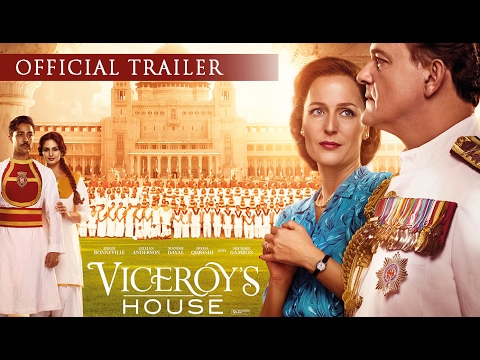 VICEROY'S HOUSE - Official Trailer - Hugh Bonneville, Gillian Anderson. In Cinemas 3 March