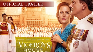 VICEROY'S HOUSE - Official Trailer - Hugh Bonneville, Gillian Anderson. IN CINEMAS NOW thumbnail