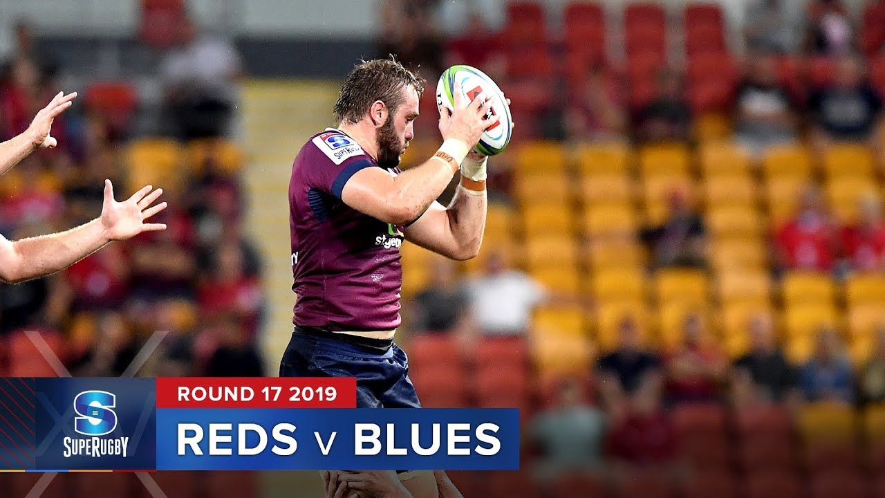 Reds v Blues | Super Rugby 2019 Rd 17 Highlights