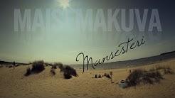 Mansesteri - Maisemakuva (virallinen musiikkivideo)