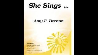She Sings… (SATB) - Amy F. Bernon