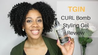 TGIN Curl Bomb Styling Gel Review