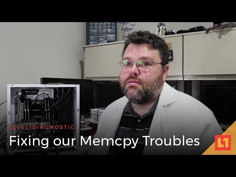 Level1 Diagnostic: Fixing our Memcpy Troubles (for Looking Glass)