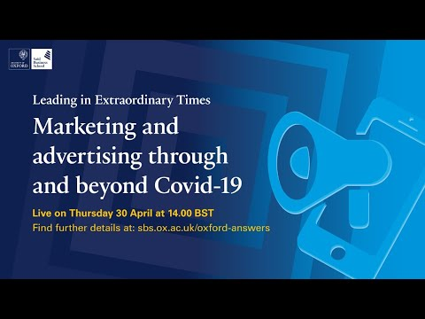 Marketing and advertising through and beyond Covid-19