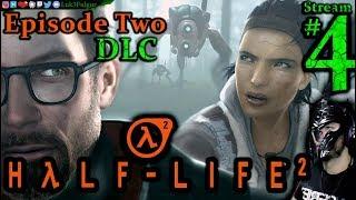 Half Life 2 🌌DLC👽1st Time👓 All DLC💸PC💻Max✨#4th Stream🎋