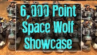 6000 Point Space Wolves Showcase
