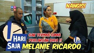 1 HARI SAJA : MELANIE RICARDO - NGERJAIN DIRA SAMPE NANGIS !!