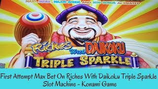 FIRST ATTEMPT MAX BET ON RICHES WITH DAIKOKU TRIPLE SPARKLE SLOT MACHINE - SunFlower Slots