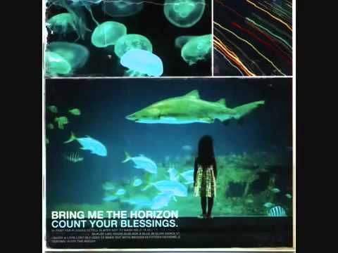 Bring Me The Horizon  Count Your Blessings FULL ALBUM