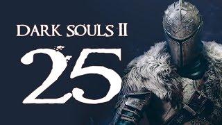 Dark Souls 2 (PC - Blind) - Part 25