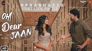 Oh! Dear JAAN Movie 2020    Prabhas 20 First Look Poster   Prabhas Pooja Hegde Radha Krishna kumar