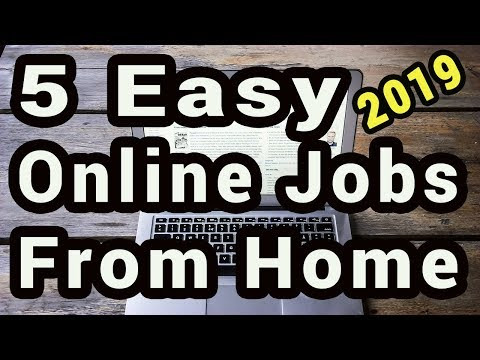 5 Easy Online Jobs To Earn Money From Home In 2019
