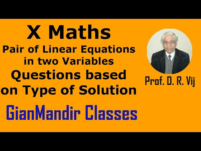 X Maths | Pair of Linear Eqns. in Two Variables |Questions based on Type of Solution by Preeti Ma'am