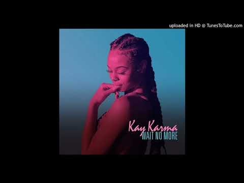 Kay Karma - Don't Get Attached