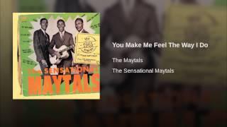 You Make Me Feel The Way I Do