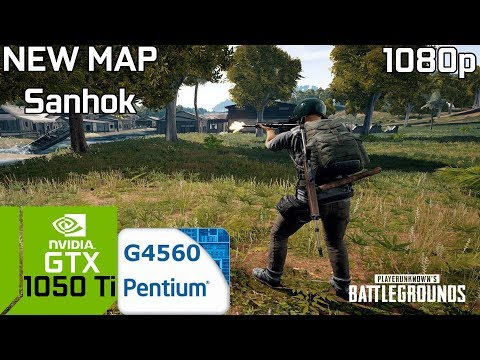 PUBG New Map Sanhok [PC] GTX 1050 Ti 4GB GDDR5 & Intel Pentium G4560