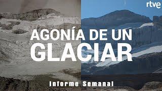 MONTE PERDIDO: Agonía de un glaciar | Informe Semanal