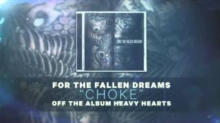 Watch For The Fallen Dreams Choke video