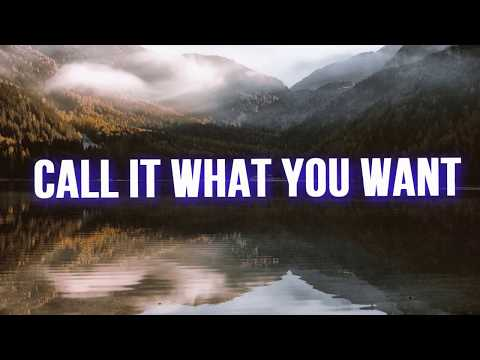 Call It What You Want - Taylor Swift [LYRICS]