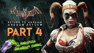 Batman: Return to Arkham – Arkham Asylum – Part 4 (10th Anniversary)