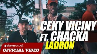 CEKY VICINY x CHACKA x FADUL - Ladron [Official Video] Dembow Reggaeton 2018