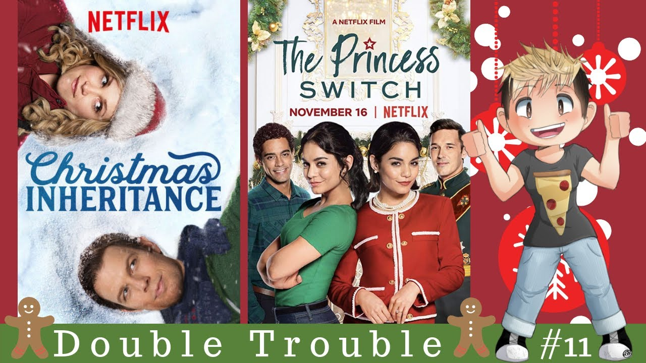 Christmas Inheritance Poster.Double Trouble 11 Christmas Inheritance Vs The Princess Switch You Can T Unwatch It