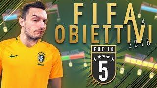 FIFA 18 a OBIETTIVI - EPISODIO 5