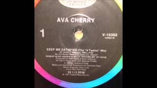 Ava Cherry ‎– Keep Me Satisfied Remix