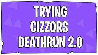 FORTNITE LIVE | TRYING CIZZORS DEATHRUN 2.0