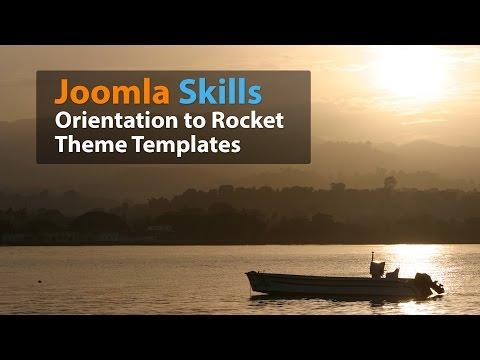 Joomla Skills: Orientation To Rocket Theme Templates For Joomla