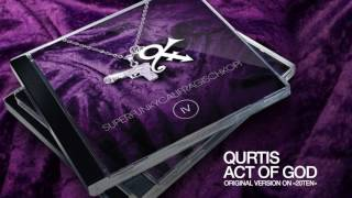 Qurtis - Act Of God (Prince cover)