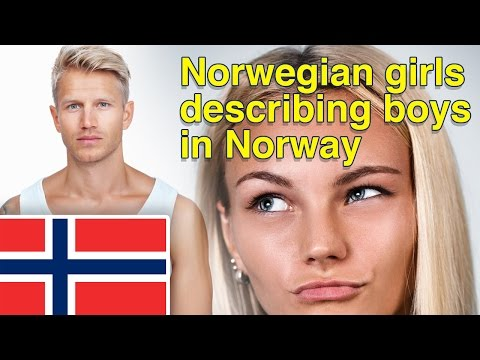 How Norwegian girls describe boys in Norway?