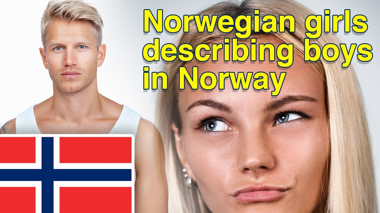 How norwegian girls describe boys in norway youtube how norwegian girls describe boys in norway ccuart Images