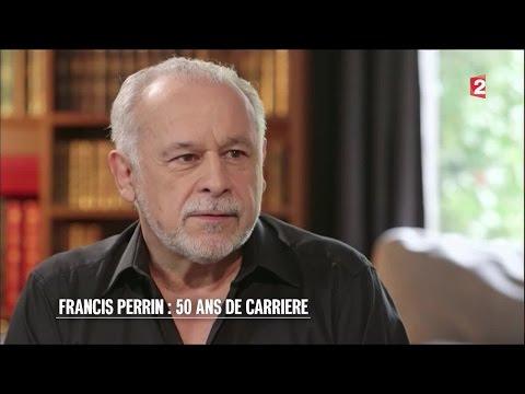 Portrait - Francis Perrin : 50 ans de carrière - 2016/06/04