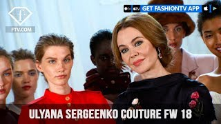 Ulyana Sergeenko Couture Fall/Winter 2018 Paris Haute Couture | FashionTV | FTV