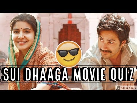SUI DHAAGA FULL MOVIE QUIZ 2018 | Hindi Movie Sui Dhaaga 2018 Quiz