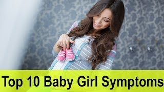 Top 10 Baby Girl Symptoms In First Trimester