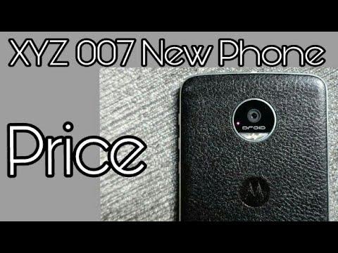 Xyz 007 || xyz 007 mobile price || indian new smartphone buy 2018