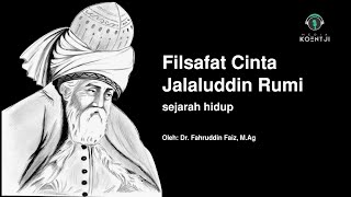 Download Video NGAJI FILSAFAT: FILSAFAT CINTA - JALALUDDIN RUMI (1) MP3 3GP MP4