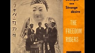 The Freedom Riders - Loempia (1962)