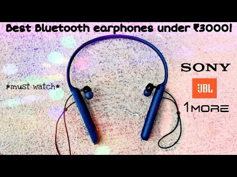 Top 5 Best Wireless Earphones Under Rs 3000 In India March 2019 Includes Jbl Sony 1more Etc Youtube