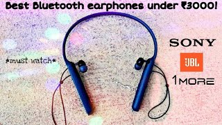 TOP 5 BEST Wireless Earphones under Rs 3000 in India | March 2019 | Includes JBL, Sony, 1MORE, etc