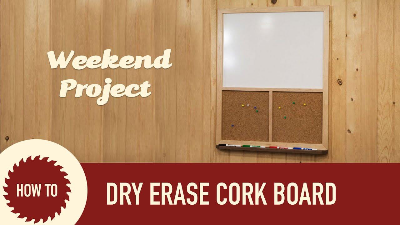 how to make a dry erase and cork board frame out of wood