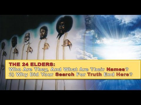 The 24 Elders; Who Are They And What Are Their Names?  (Revelation 4)
